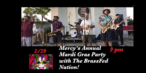 Mardi Gras Party w/ BrassFed Nation! 2/29 at 9 pm