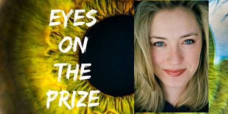 Eyes on the Prize: A Kick-Ass Guide to Setting and Achieving G.R.E.A.T. Goals tickets