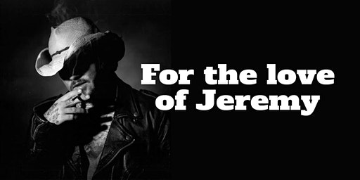 For the Love of Jeremy