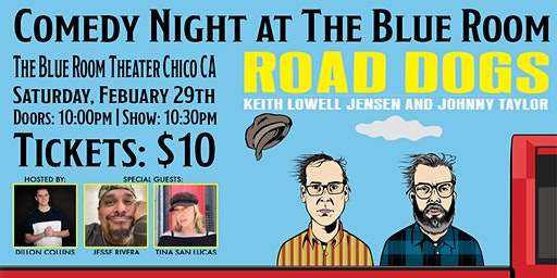 Comedy Night at The Blue Room: Road Dogs Tour