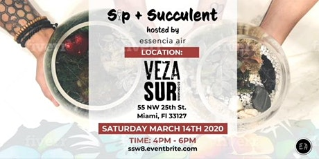 SIP + SUCCULENT tickets