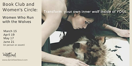 Women Who Run with the Wolves:  Book Club and Women's Circle tickets