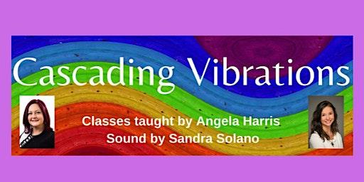 Cascading Vibrations