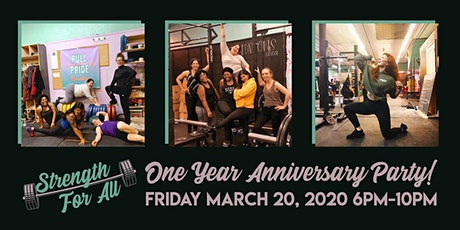 Strength For All One Year Anniversary tickets
