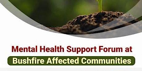 Mental Health Forum for Bushfire Affected Communities tickets