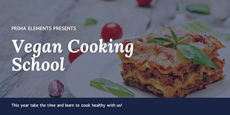 Vegan Cooking School - Learn to cook healthy! tickets
