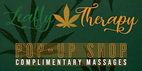 CBD Massages By: LEAFLY THERAPY POP-UP SHOP tickets