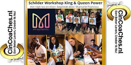 Schilder workshop King & Queen power inclusief High Tea tickets