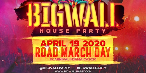 BIG WALL - HOUSE PARTY (CARNIVAL IN JAMAICA AFTERPARTY)