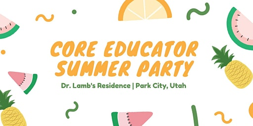 Core Educator and Curriculum Office Summer Community Gathering!