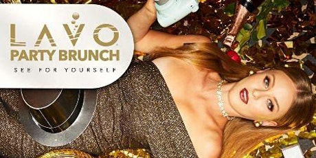LAVO PARTY BRUNCH- SATURDAY, MARCH 21st tickets