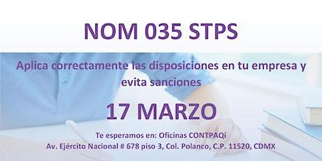 NOM 035  - Aplica correctamente las disposiciones en tu empresa boletos