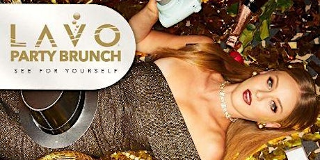 LAVO PARTY BRUNCH- SATURDAY, MARCH 28th tickets