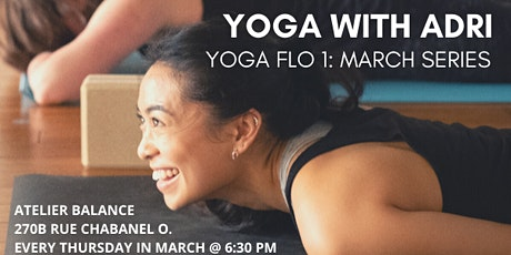Yoga with Adri: Yoga Flo March Series @ Atelier Balance tickets