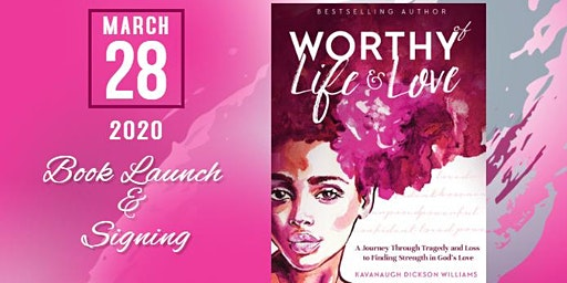 WORTHY OF LIFE AND LOVE - BOOK LAUNCH & SIGNING