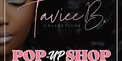 TAVIEE B. COLLECTION POP-UP SHOP @ The Black Store