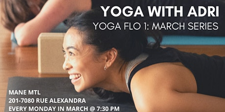 Yoga with Adri: Yoga Flo March Series @ Studio Mane MTL tickets