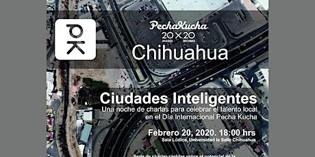 PechaKucha Chihuahua / ciudades inteligentes entradas