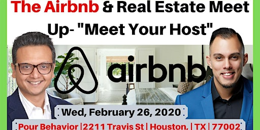 "The Airbnb & Real Estate Meet Up - ""Meet Your Host"""