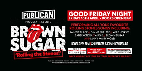 "Brown Sugar ""Rolling the Stones' LIVE at Publican, Mornington! tickets"