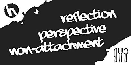 Supper Club - Reflection, Perspective, Non-Attachment tickets