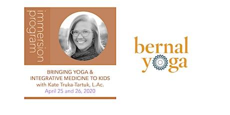 Bringing Yoga & Integrative Medicine to Kids with Kate Truka-Tartuk, L.Ac. tickets