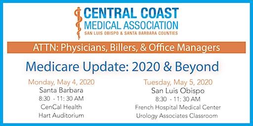 Medicare Update: 2020 & Beyond - SLO