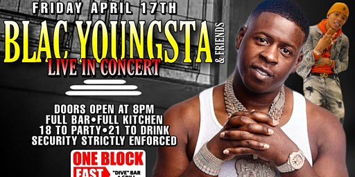 BLAC YOUNGSTA PERFORMING @ONEBLOCKEAST