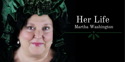 Her Life - Martha Washington