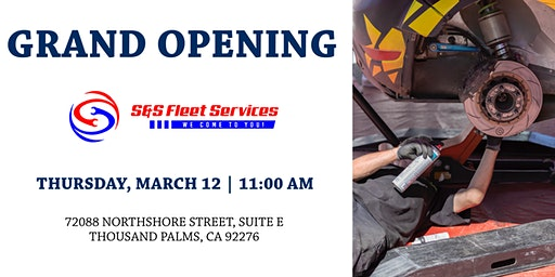 S&S Fleet Services Grand Opening/Ribbon Cutting