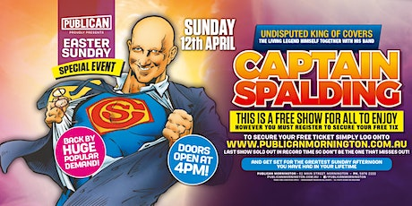 Captain Spalding LIVE at Publican, Mornington Easter Sunday! tickets
