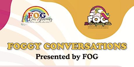 Foggy Conversations tickets