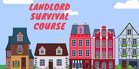 Landlord Survival Course What you MUST know in 2020 tickets