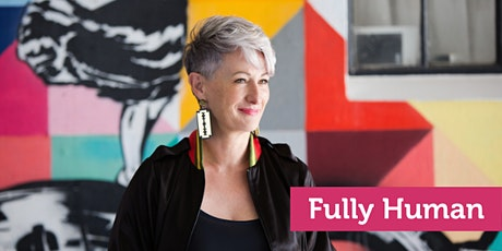 Fully Human: An introduction to human-centred leadership (Wellington) tickets