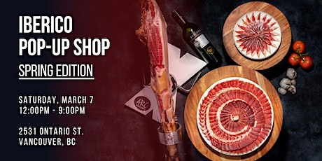 Iberico Pop-Up Shop: Spring Edition tickets