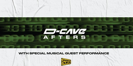 D-CAVE AFTERS - Official Party tickets