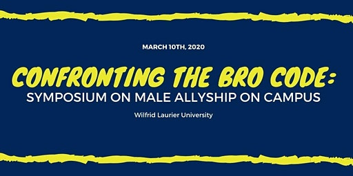 Confronting the Bro Code: Symposium on Male Allyship on Campus