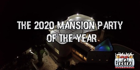 2020 Mansion Party of the Year tickets
