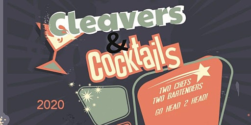 Cleavers and Cocktails - 2020 style ROUND 2