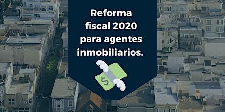 Reforma Fiscal 2020 y lavado de dinero en bienes raíces. entradas
