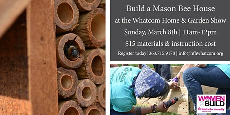 Build a Mason Bee House with Habitat for Humanity! tickets