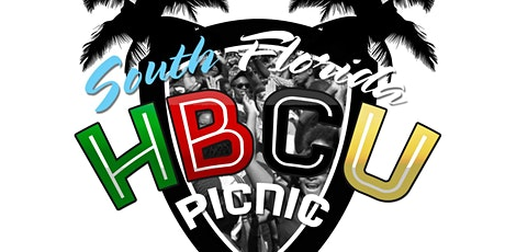 South Florida HBCU Picnic - 6th Annual tickets
