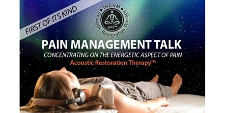 PAIN MANAGEMENT TALK - Acoustic Restoration Therapy™ with THOMAS STAUDACHER tickets