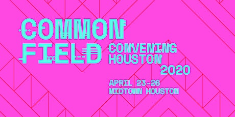 2020 Common Field Convening  tickets