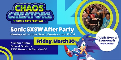 Sonic SXSW After Party