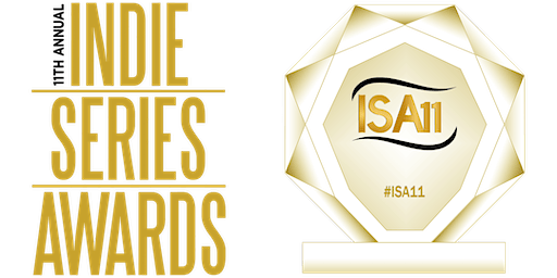 11th Annual Indie Series Awards