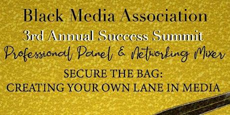 Black Media Association's 3rd Annual Success Summit tickets