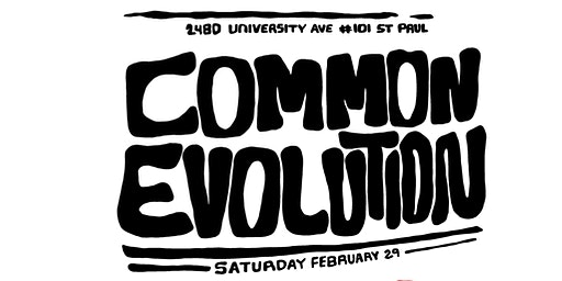 COMMON EVOLUTION PARTY w/ Dem Atlas, Lady Midnight, Will Robinson + more