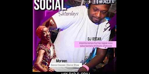 DJ OSCAR hosts The INTL SOCIAL SATURDAYS F/Afrobeat Class+Pisces