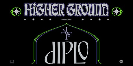 Higher Ground Presents: Diplo tickets